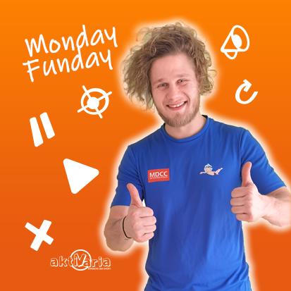 Monday Funday mit Max von aktiVaria